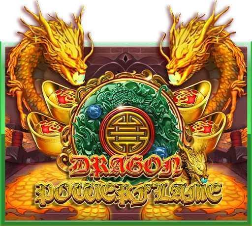 Preview-Dragon-Powerflame